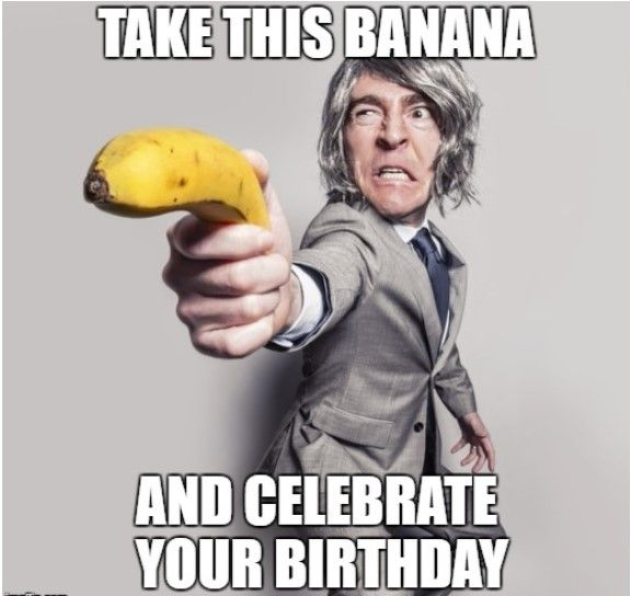Happy Birthday Brother Sister Friend Birt Funny And Dank Memes Quotes